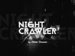 Nightcrawler by Mario Tarasini